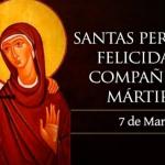 Hoy la Iglesia celebra a dos mujeres aguerridas y mártires de la fe
